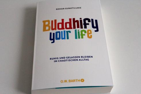 8 Buddhify your life Buch neu