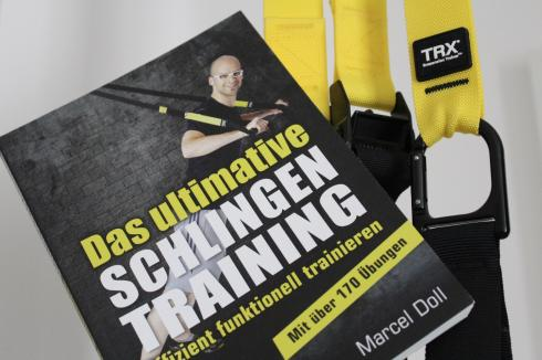 Das ultimative Schlingentraining TRX Buch