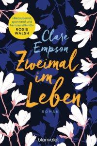 Zweimal im Leben Clare Empson